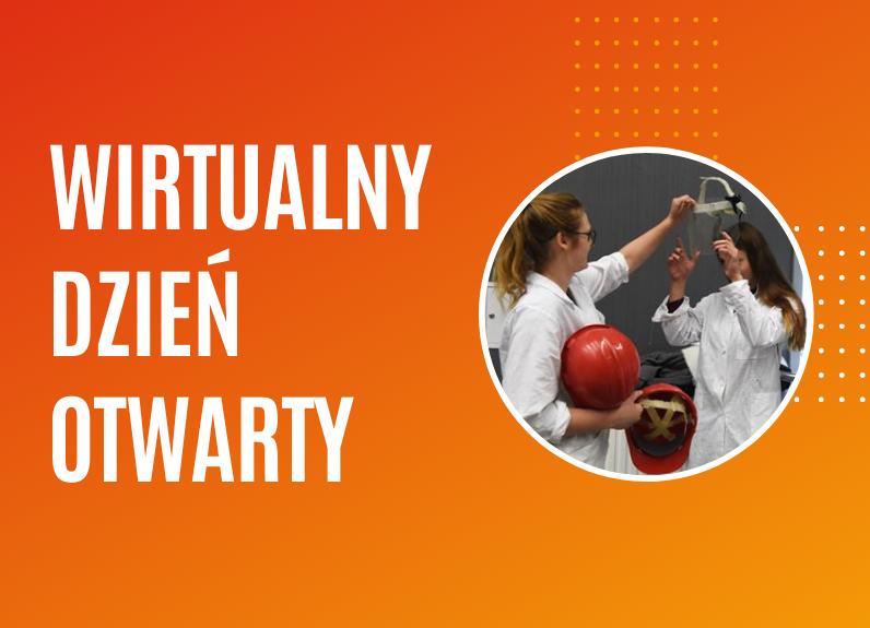 Zbliża się Wirtualny Dzień Otwarty naPolitechnice Krakowskiej